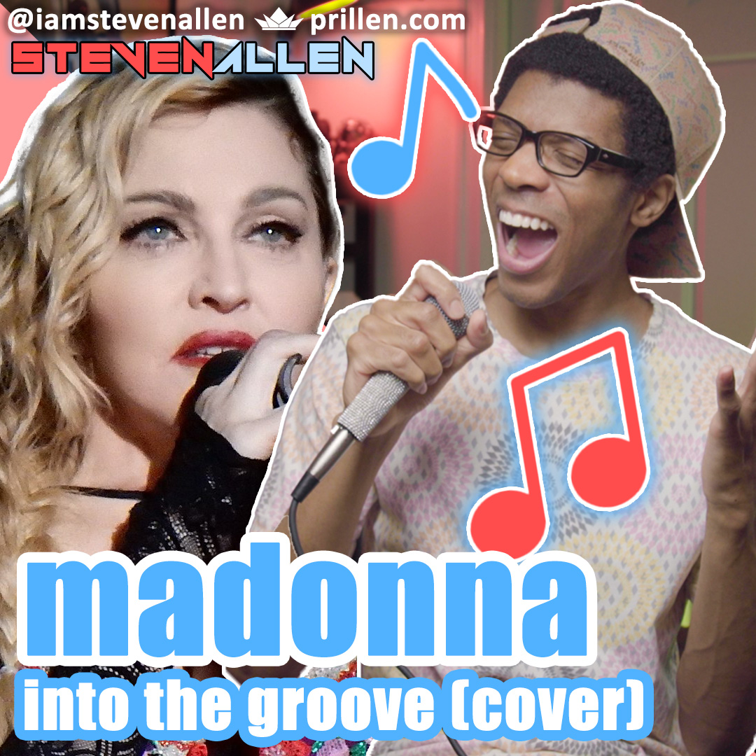Steven Allen | Madonna – Into The Groove (Cover)